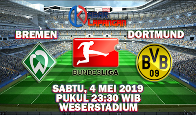 Prediksi Bola Werder Bremen vs Borussia Dortmund 4 Mei 2019