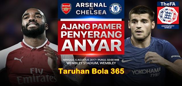 Prediksi Taruhan Bola 365 - Arsenal vs Chelsea 6 Agustus 2017 Community Shield