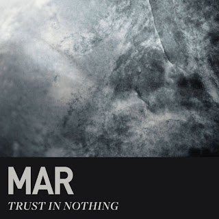 Mar, Trust in Nothing