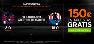 888sport bienvenida 150 euros + supercuota 6 o 18 Barcelona o Atletico gana Liga 21 septiembre