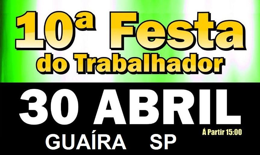 10ª Festa do Trabalhador Guaíra SP 2017