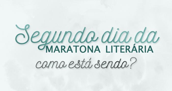 Segundo dia da Maratona Literária (01 a 06/12/18)