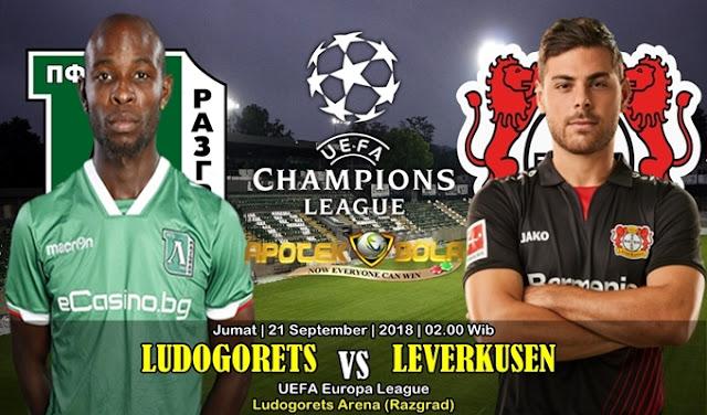 Prediksi Ludogorets VS Bayer Leverkusen 21 September 2018