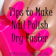 Sassy Amp Classy Tips To Make Your Nails Dry Faster