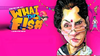 Poster Of Hindi Movie What the Fish (2013) Free Download Full New Hindi Movie Watch Online At worldfree4u.com