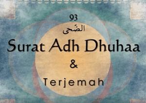 Teks Bacaan Surat Adh Dhuha Arab Latin Dan Terjemahannya