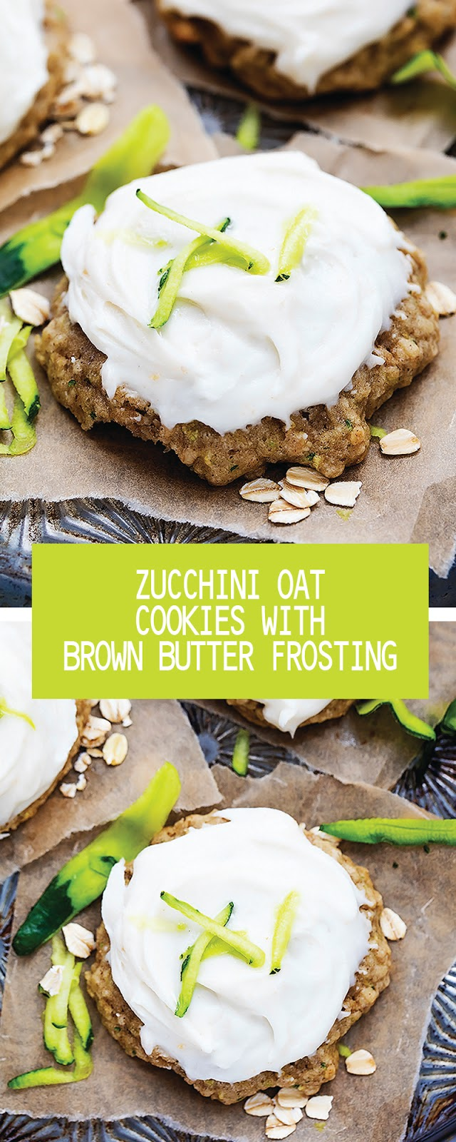 ZUCCHINI OAT COOKIES WITH BROWN BUTTER FROSTING