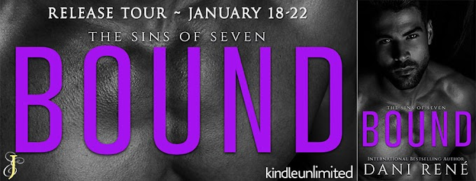 BOUND by Dani René #NowAvailable