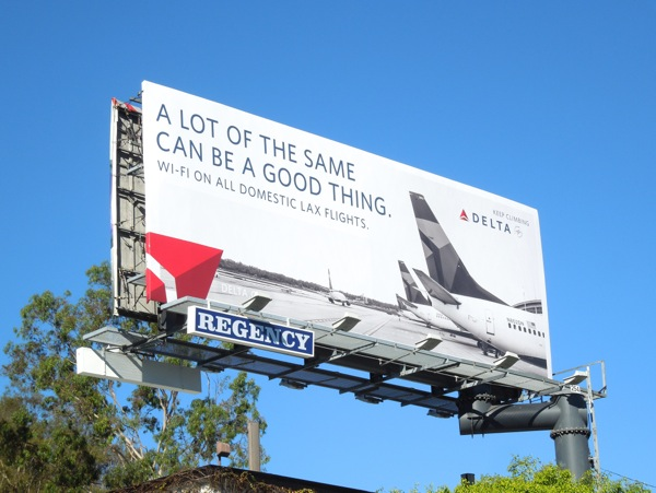 A lot of the same good thing Delta billboard