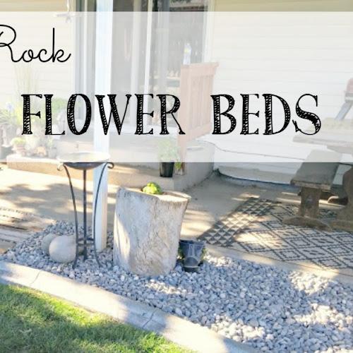 River Rock Flower Beds - Weekend Yard Work Series