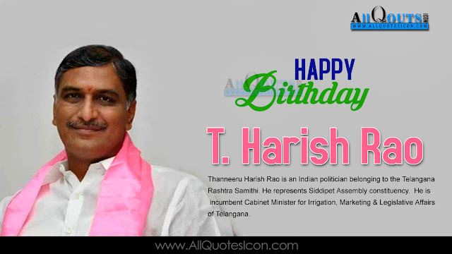 English-T.Harish-Rao-Birthday-English-quotes-Whatsapp-images-Facebook-pictures-wallpapers-photos-greetings-Thought-Sayings-free