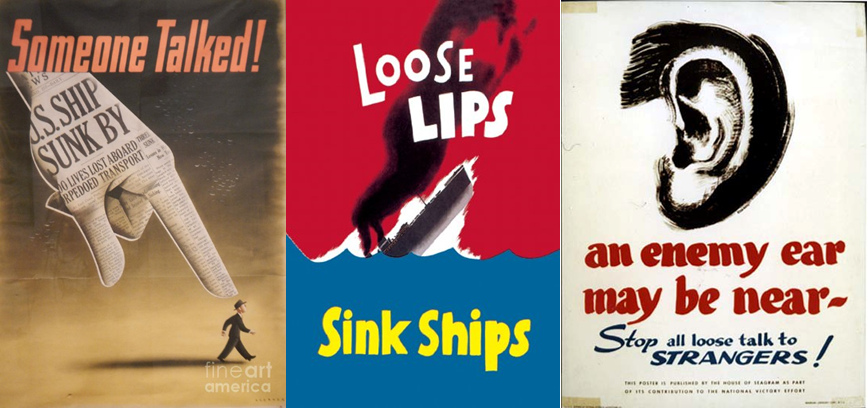 Persuasion and Influence: 'Loose Lips Sink Ships' & Co.
