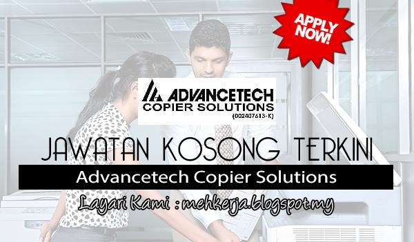 Jawatan Kosong Terkini 2017 di Advancetech Copier Solutions