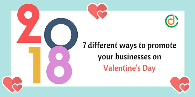 7 different ways to promote your businesses on Valentine's Day Guide 2019