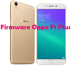 Download Firmware Oppo F1 Plus