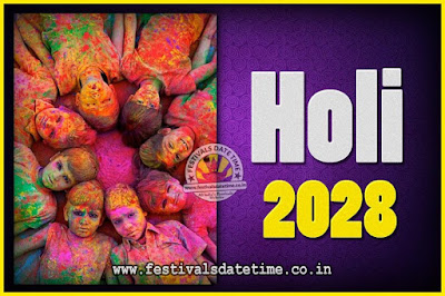 2028 Holi Festival Date & Time, 2028 Holi Calendar