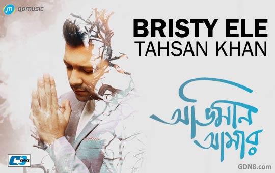 Bristy Ele - Tahsan Obhiman Amar Album