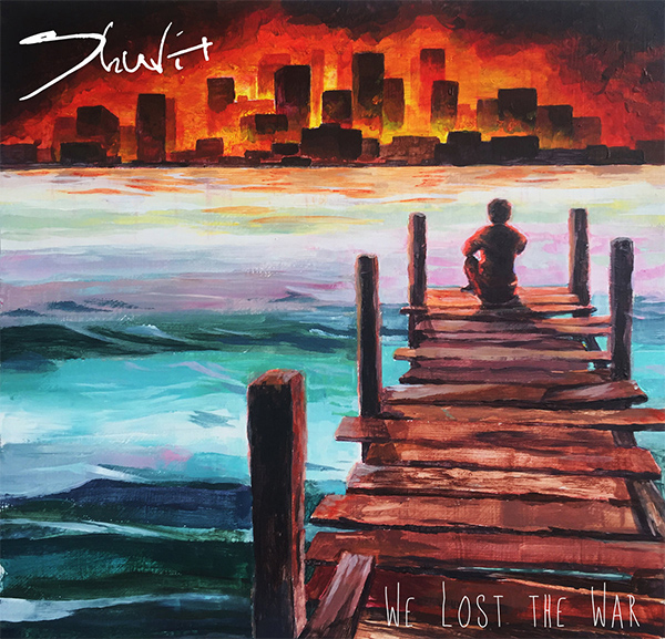 Shuvit - We Lost The War (2018)