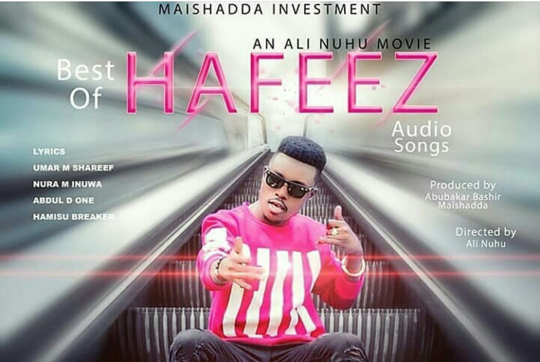 Best Of Hafeez 2018 (All Tracks From The Movie) - Hausa Download