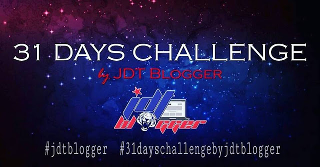 31 Days Challenge by TEAM JDT Blogger