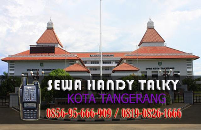 Pusat Sewa HT Jatake Jatiuwung Tangerang Pusat Rental Handy Talky