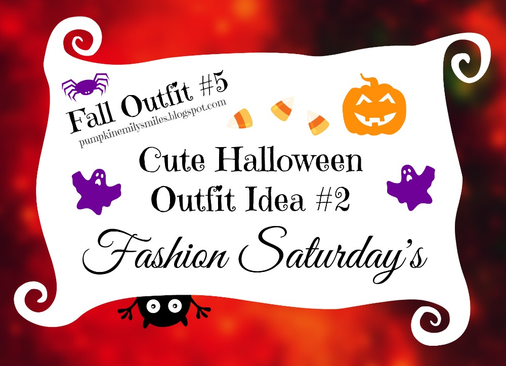 Cute Halloween Outfit Idea #2 Fall Outfit #5 Fashion Saturday's