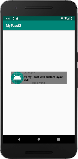 Create Custom Toast Amongst Layout Xml