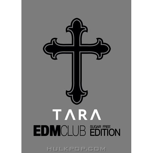 T-ara – EDM Club Sugar Free Edition (Limited Edition) (FLAC)