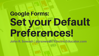 Google Forms: Set default preferences