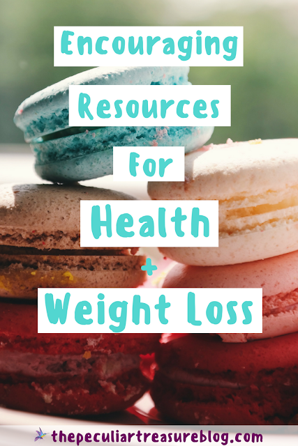 Health and Weight Loss Resources and Encouragement | #health #weightloss #motivation