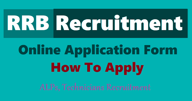 rrb alps,technicians recruitment online application form,how to apply for rrb recruitment,rrb application fee,railway recruitment board online application form,rrb online applying last date