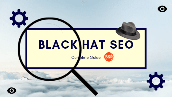 Complete Guide To black Hat Seo