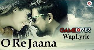 O Re Jaana Song Lyrics Mohammed Irfan