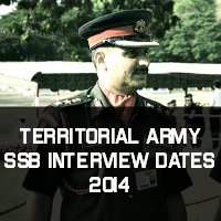 Territorial Army SSB Interview Dates 2014