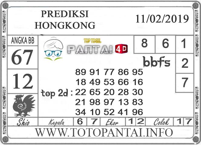 """Prediksi Togel """"HONGKONG"""" PANTAI4D 11 FEBRUARI 2019"""