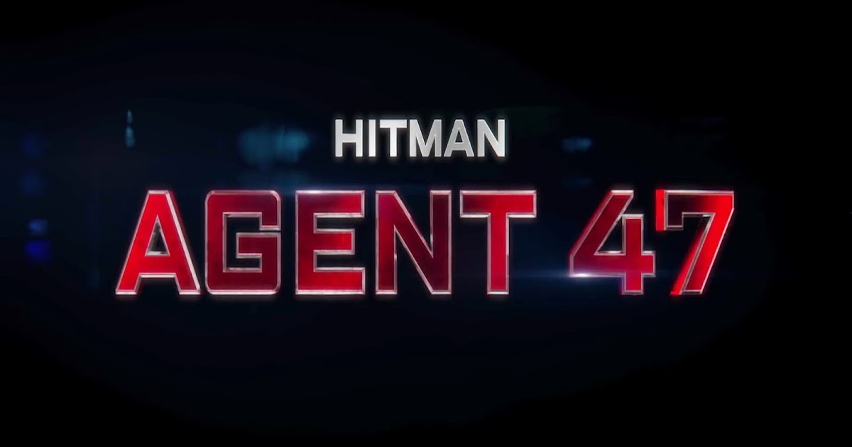 Hitman Agent 47 2015 Niazimovies Blogspot Com Watch Online Full Movie Free Download 250mb Brrip 480p English