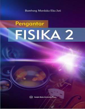 Pengantar Fisika 2 Penulis Bambang Murdaka Eka Jati PDF