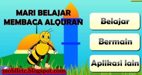 Download Aplikasi Mari Belajar Membaca Al-quran - Mobile Games