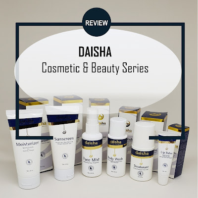 SKINCARE HALAL dari DAISHA COSMETIC & BEAUTY SERIES