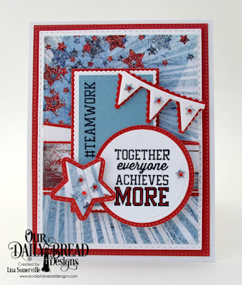 Our Daily Bread Designs Stamp Set: Teamwork, Paper Collections: Patriotic, Old Glory, Custom Dies: Pennant Row, Double Stitched Rectangles, Rectangles, Pierced Rectangles, Double Stitched Stars, Sparkling Stars, Circles, Pierced Circles, Lavish Layers