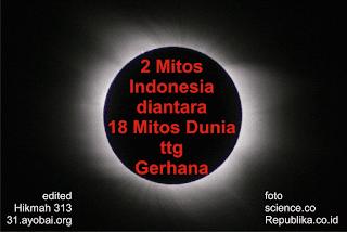 2 Mitos Indonesia diantara 18 Mitos Dunia tentang Gerhana