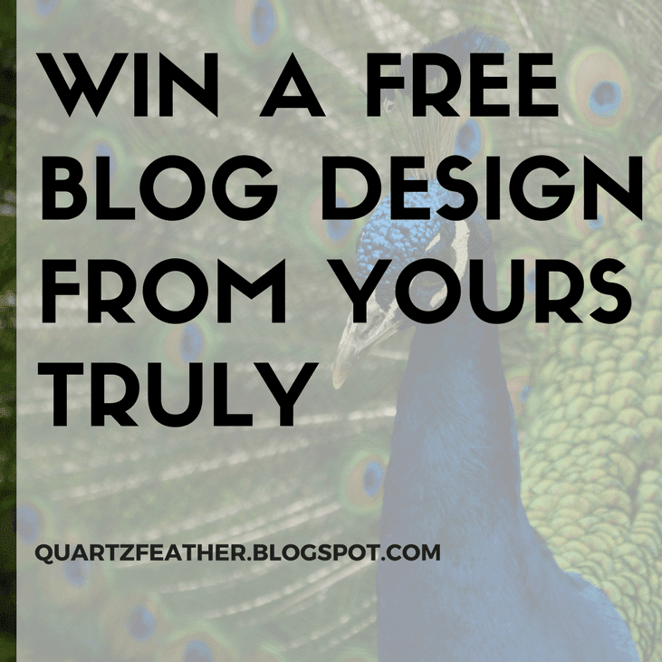 Win a Free Blog Design From Yours Truly