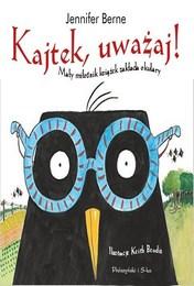 http://lubimyczytac.pl/ksiazka/4039323/kajtek-uwazaj-maly-milosnik-ksiazek-zaklada-okulary
