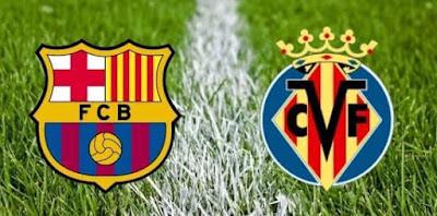 مشاهدة مباراة برشلونة وفياريال اليوم بث مباشر