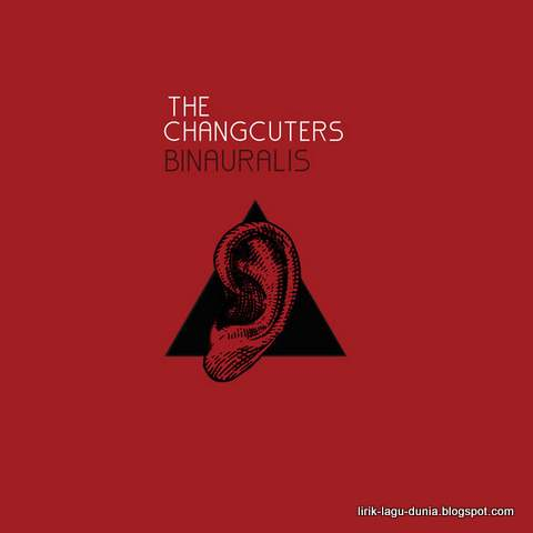 Sampul Album Binauralis The Changcuters