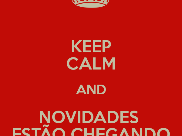 Keep Calm - Novidades da Literatura Nacional #1