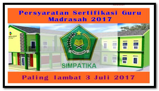 Download Persyaratan Sertifikasi Guru Madrasah 2017