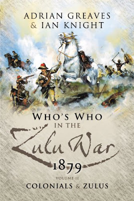 Who's Who in the Zulu War 1879, Vol. 2: Colonials and Zulus