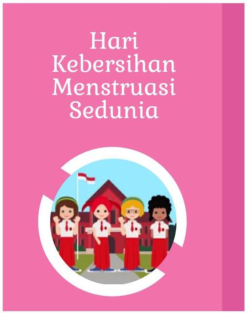 Hari Kebersihan Menstruasi Sedunia