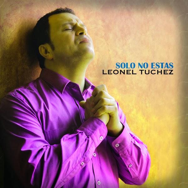 Leonel Túchez-Solo No Estás-